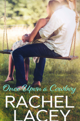 Once Upon a Cowboy - Rachel Lacey