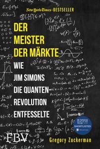 Der Meister der Märkte - Gregory Zuckerman pdf download