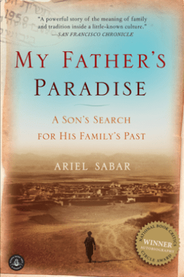 My Father's Paradise - Ariel Sabar