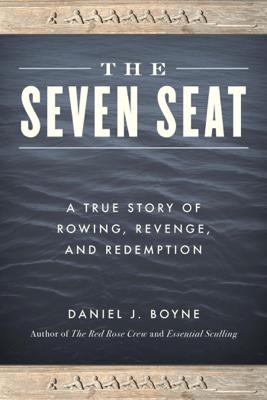 The Seven Seat - Daniel J. Boyne
