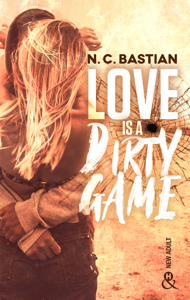 Love Is A Dirty Game - N.C. Bastian pdf download