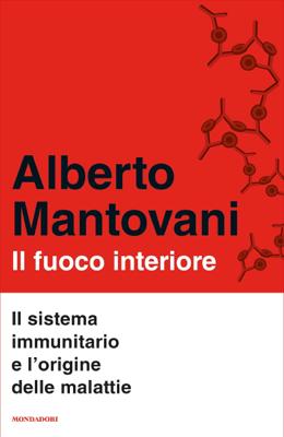 Il fuoco interiore - Alberto Mantovani pdf download