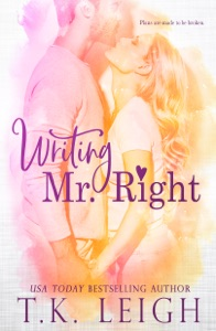 Writing Mr. Right - T.K. Leigh pdf download