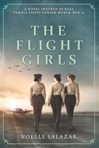 The Flight Girls - Noelle Salazar pdf download