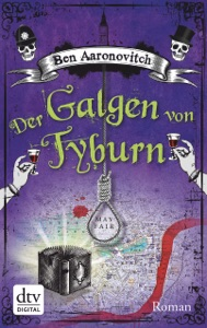 Der Galgen von Tyburn - Ben Aaronovitch & Christine Blum pdf download