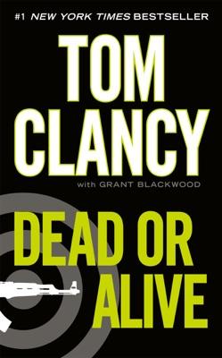 Dead or Alive - Tom Clancy & Grant Blackwood pdf download
