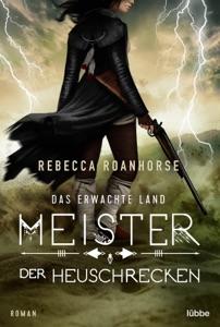 Das erwachte Land - Meister der Heuschrecken - Rebecca Roanhorse pdf download
