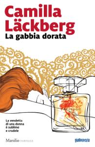 La gabbia dorata - Camilla Läckberg pdf download