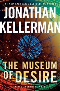 The Museum of Desire - Jonathan Kellerman pdf download