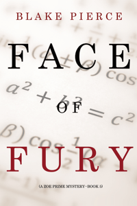 Face of Fury (A Zoe Prime Mystery--Book 5) - Blake Pierce pdf download