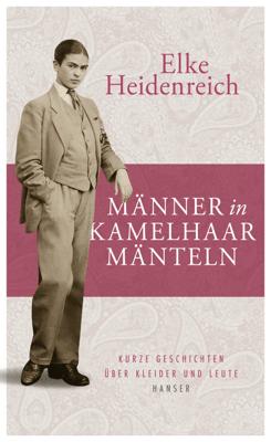 Männer in Kamelhaarmänteln - Elke Heidenreich pdf download