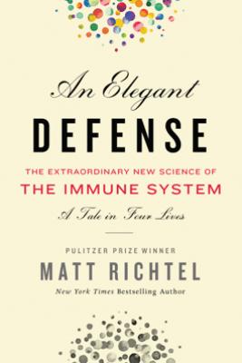 An Elegant Defense - Matt Richtel
