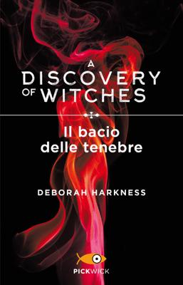 Il bacio delle tenebre - Deborah Harkness pdf download