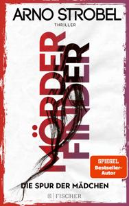 Mörderfinder - Die Spur der Mädchen - Arno Strobel pdf download