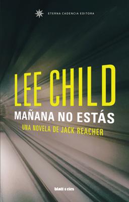 Mañana no estás - Lee Child pdf download