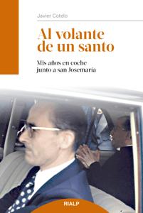 Al volante de un santo - Javier Cotelo Villarreal pdf download