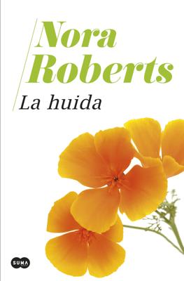 La huida - Nora Roberts pdf download