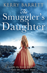 The Smuggler's Daughter - Kerry Barrett pdf download