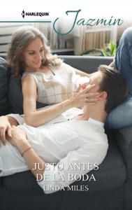 Justo antes de la boda - Linda Miles pdf download