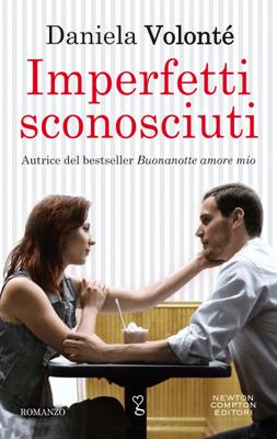 Imperfetti sconosciuti - Daniela Volonté pdf download