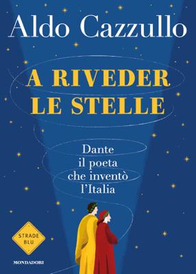 A riveder le stelle - Aldo Cazzullo pdf download