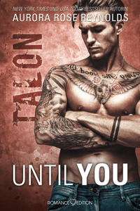 Until You: Talon - Aurora Rose Reynolds pdf download