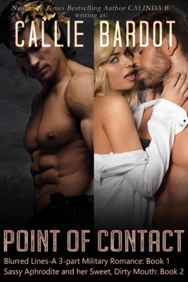 Boxed Set: Point of Contact Series, Books 1 & 2 - Callie Bardot pdf download