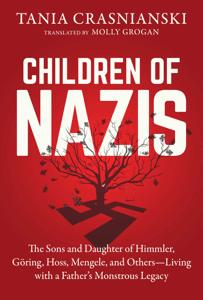 Children of Nazis - Tania Crasnianski & Molly Grogan pdf download