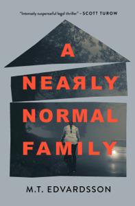 A Nearly Normal Family - M.T. Edvardsson & Rachel Willson-Broyles pdf download