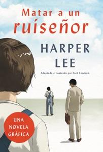 Matar a un ruisenor (Novela grAfica) - Harper Lee pdf download