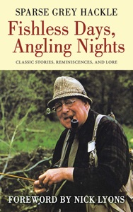 Fishless Days, Angling Nights - Sparse Grey Hackle & Nick Lyons pdf download