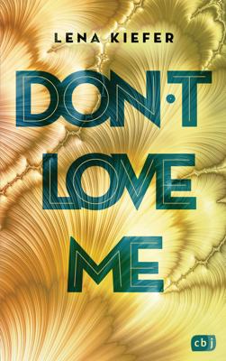 Don't LOVE me - Lena Kiefer pdf download