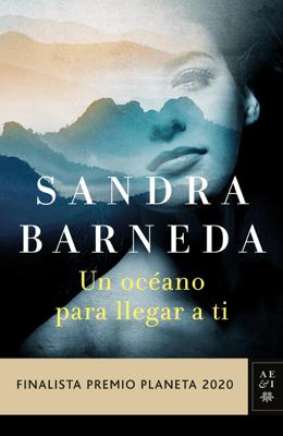 Un océano para llegar a ti - Sandra Barneda pdf download