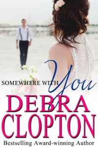 Somewhere with You - Debra Clopton pdf download