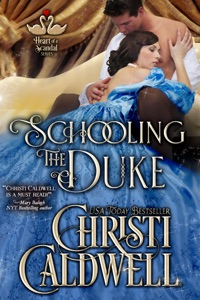 Schooling the Duke - Christi Caldwell pdf download