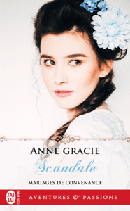 Mariages de convenance (tome 2) - Scandale - Anne Gracie pdf download