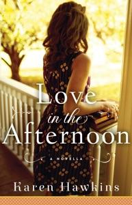 Love in the Afternoon - Karen Hawkins pdf download