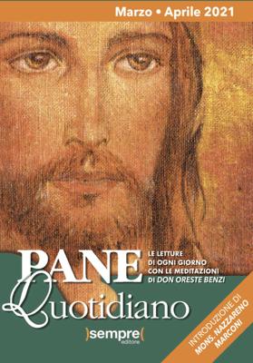 Pane Quotidiano Marzo Aprile 2021 - Oreste Benzi pdf download