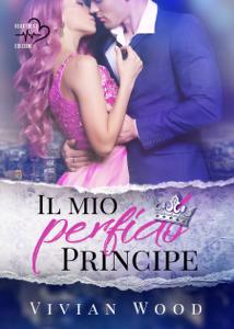 Il mio perfido principe - Vivian Wood pdf download