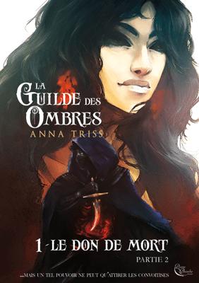La Guilde des Ombres - Tome 1 - Anna Triss pdf download