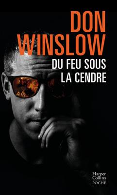Du feu sous la cendre - Don Winslow pdf download