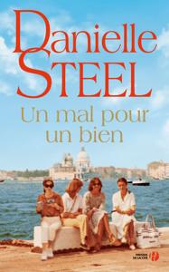 Un mal pour un bien - Danielle Steel pdf download
