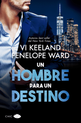Un hombre para un destino - Vi Keeland & Penelope Ward pdf download