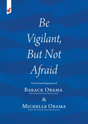Be Vigilant But Not Afraid - Barack H. Obama & Michelle Obama pdf download
