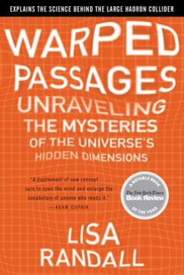 Warped Passages - Lisa Randall