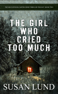The Girl Who Cried Too Much - Susan Lund pdf download