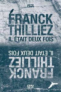 Il était deux fois - Franck Thilliez pdf download