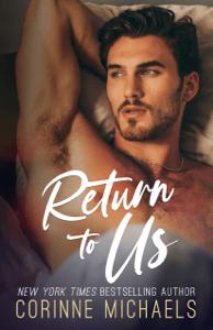 Return to Us - Corinne Michaels pdf download