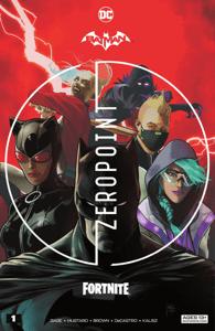Batman/Fortnite: Zero Point (2021) #1 - Christos Gage & Reilly Brown pdf download