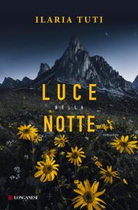 Luce della notte - Ilaria Tuti pdf download